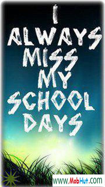 Miss my school days